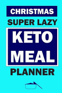 Christmas Super Lazy Keto Meal Planner
