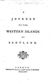 A Journey to the Western Islands of Scotland. By Samuel Johnson
