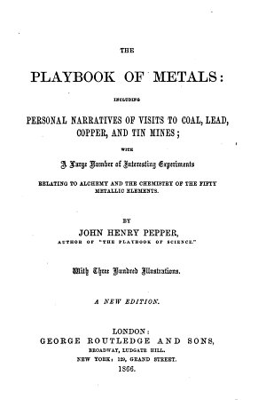 The Playbook of Metals     A New Edition