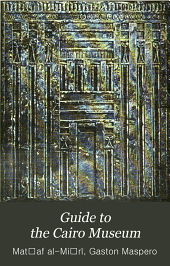 Guide to the Cairo Museum