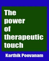 The power of therapeutic touch