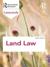 Land Law Lawcards 2012-2013: Edition 8