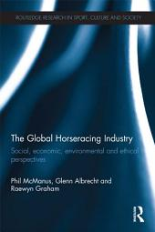 The Global Horseracing Industry: Social, Economic, Environmental and Ethical Perspectives