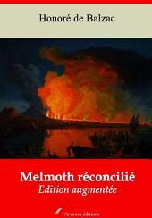 Melmoth réconcilié: Nouvelle édition augmentée