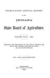 Annual Report of the Indiana State Board of Agriculture: Volume 23