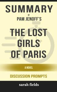 Summary  Pam Jenoff s The Lost Girls of Paris  A Novel     Book