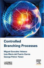 Controlled Branching Processes