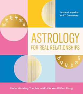 Astrology for Real Relationships Book