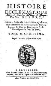 Histoire Ecclesiastique: Depuis l'an 1260. jusques à l'an 1300, Volume18