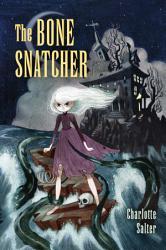 The Bone Snatcher
