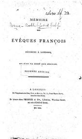 Mémoire des évêques françois résidens à Londres, qui n'ont pas donné leur démission. [Second edition.]