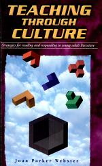Teaching through Culture: Strategies for Reading and Responding to Young Adult Literature