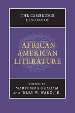 The Cambridge History of African American Literature PDF