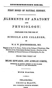Elements of Anatomy and Physiology: Prepared for the Use of Schools and Colleges