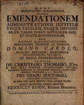 Dissertatio inauguralis sustinens emendationem administrationis iustitiae neque facilem, neque impossibilem, valde tamen difficilem esse, et cuate suscipiendam