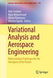 Variational Analysis and Aerospace Engineering PDF