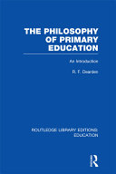The Philosophy of Primary Education