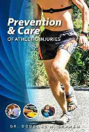 Prevention and Care of Athletic Injuries Book
