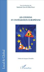 Les citoyens et l'intégration européenne: Sous la direction de Radovan Gura & Gilles Rouet - Préface de Jacques Chevallier