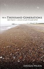 To a Thousand Generations