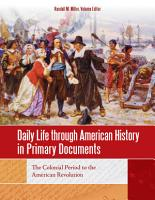 Daily Life through American History in Primary Documents  4 volumes  PDF