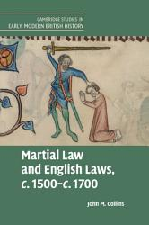 Martial Law and English Laws  c 1500   c 1700 PDF