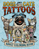 Dogs and Cats with Tattoos Adult Coloring Book PDF