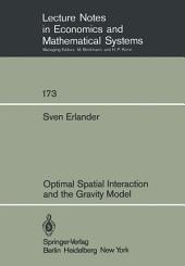 Optimal Spatial Interaction and the Gravity Model