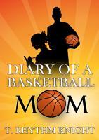 Diary of a Basketball Mom PDF