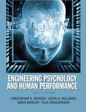 Engineering Psychology and Human Performance: Edition 4