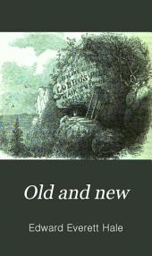 Old and New: Volume 7