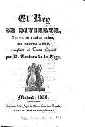 El Rey se divierte: drama en cuatro actos