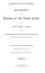 American State Papers: Documents, Legislative and Executive, of the Congress of the United States, Volume 32