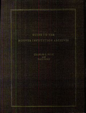 Guide to the Hoover Institution Archives PDF