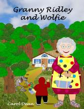 Granny Ridley and Wolfie