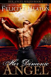 Her Demonic Angel: Her Angel Romance Series Book 5