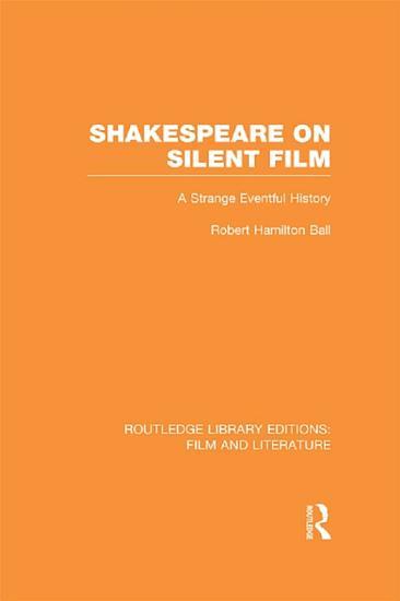 Shakespeare on Silent Film PDF