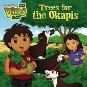 Trees for the Okapis! (Go, Diego, Go!)