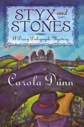 Styx and Stones: A Daisy Dalrymple Mystery