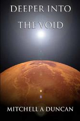 Deeper Into The Void Book PDF