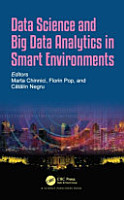 Data Science and Big Data Analytics in Smart Environments PDF