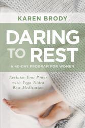 Daring To Rest Book PDF