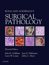 Rosai and Ackerman's Surgical Pathology E-Book: Edition 11