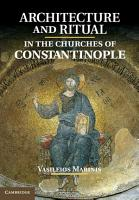 Architecture and Ritual in the Churches of Constantinople PDF