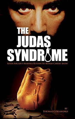 The Judas Syndrome