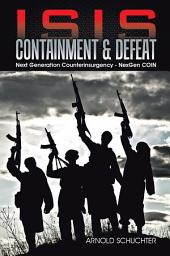 ISIS Containment & Defeat: Next Generation Counterinsurgency - NexGen COIN