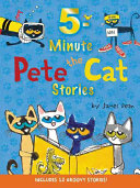 Pete the Cat  5 Minute Pete the Cat Stories