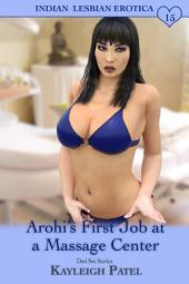 Arohi's First Job at a Massage Center: Desi Sex Stories