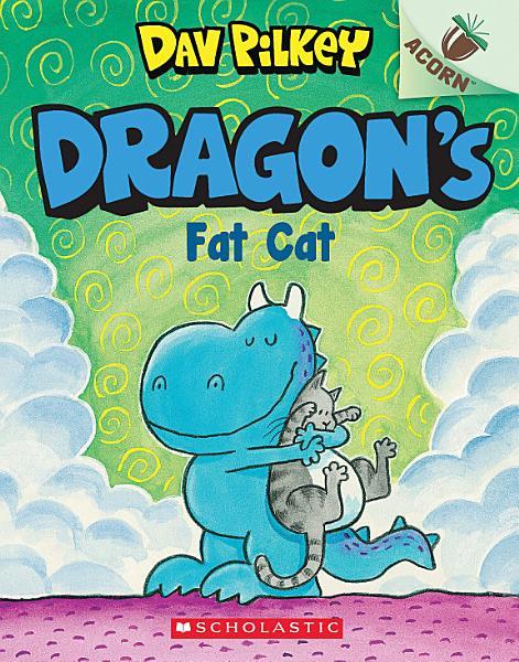 Download Dragon s Fat Cat  An Acorn Book  Dragon  2  Book