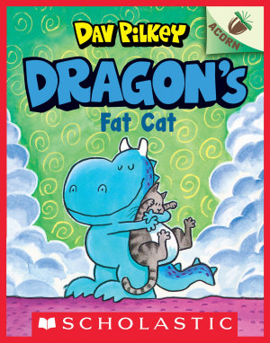 Dragon s Fat Cat  An Acorn Book  Dragon  2